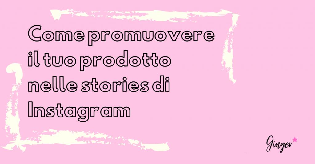 Promuovere prodotto instagram