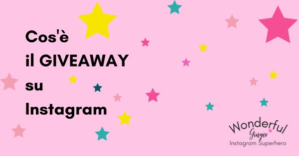 Giveaway su Instagram Cos'è