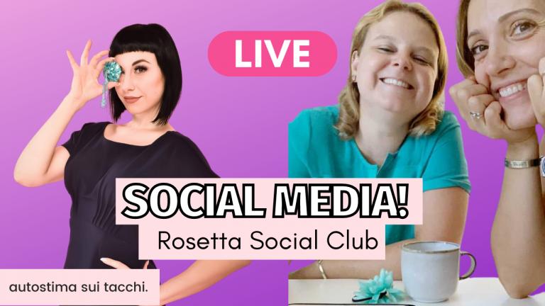 Il Lavoro della Social Media Manager con Rosetta Social Club